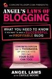 ConcreteLoop.com Presents: Angel's Laws of Blogging: What You Need to Know if You Want to Ha...