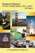 Statistical Abstract of the United States, 2011-2012: The National Data Book (130th Edition)