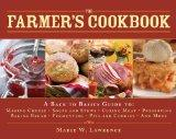 The Farmer's Cookbook: A Back to Basics Guide to Making Cheese, Curing Meat, Preserving Prod...