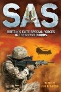 SAS : Britain's Elite Special Forces in Their Own Words