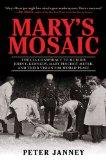 Mary's Mosaic: The CIA Conspiracy to Murder John F. Kennedy, Mary Pinchot Meyer, and Their V...
