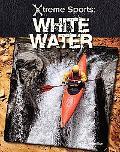 White Water (Xtreme Sports)