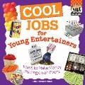 Cool Jobs for Young Entertainers : Ways to Make Money Putting on an Event