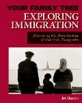 Exploring Immigration