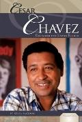 Cesar Chavez : Crusader for Labor Rights