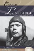 Charles Lindbergh : Groundbreaking Aviator