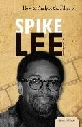 How to Analyze the Films of Spike Lee