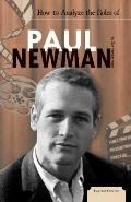 How to Analyze the Roles of Paul Newman