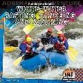 Running the Rapids: White-water Rafting, Canoeing, and Kayaking (Adrenaline Adventure)
