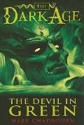 The Devil in Green (Dark Age, Book 1)