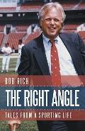 Right Angle : Tales from a Sporting Life