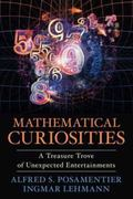 Mathematical Curiosities : A Treasure Trove of Unexpected Entertainments