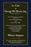 The Case of George W. Niven, Esq.