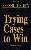 Trying Cases to Win Vol. 4: Summation