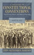 Treatise on Constitutional Conventions
