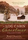 A Log Cabin Christmas: 9 Nine Romances of American Pioneer Christmases