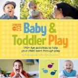 Gymboree Baby and Toddler Play: 170+ fun activities to help your child learn through play
