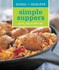Meals in Minutes: Simple Suppers : Quick, easy and Delicious