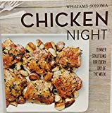 Williams-Sonoma Chicken Night Dinner Solutions For Everyday Of The Week
