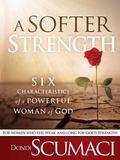 Softer Strength