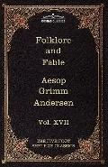 Folklore and Fable (Five Foot Shelf of Classics)