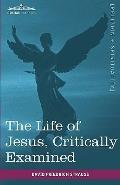 Life of Jesus, Critically Examined
