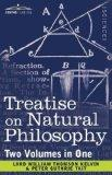 Treatise on Natural Philosophy (Two Volumes in One)