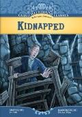 Kidnapped (Calico Illustrated Classics Set 3)