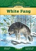 White Fang (Calico Illustrated Classics Set 3)