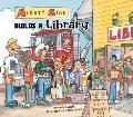 Mighty Mike Builds a Library (Mighty Mike)