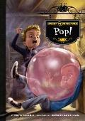 Ghost Detectors Book 7 : Pop!