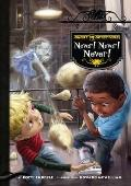 Ghost Detectors Book 9 : Never! Never! Never!