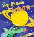 Your Mission to Saturn