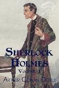 Sherlock Holmes, Volume 1: A Study in Scarlet, The Sign of Four, The Adventures of Sherlock ...