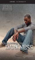 Outrunning the Darkness (Urban Underground #1)