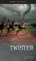 A Boy Called Twister (Urban Underground #3)