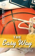 The Easy Way (Carter High Chronicles)