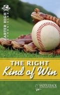 The Right Kind of Win (Carter High Chronicles)