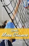 One More Chance (Carter High Senior Year)