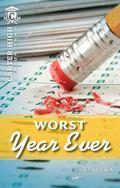 Worst Year Ever (Carter High: Senior Year)