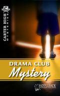 Drama Club Mystery (Carter High Mysteries)