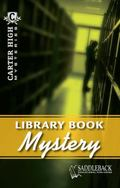Library Book Mystery (Carter High Mysteries)