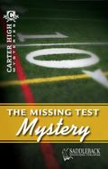 The Missing Test Mystery (Carter High Mysteries)