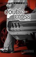 Double-Cross (Choices)