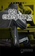 No Exceptions (Choices)