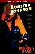 Lobster Johnson Volume 2: the Burning Hand : The Burning Hand