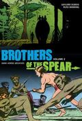 Brothers of the Spear : Dark Horse Archives Volume Two