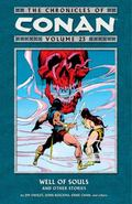 Chronicles of Conan Volume 23: Well of Souls and Other Stories : Well of Souls and Other Sto...
