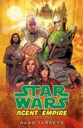 Star Wars: Agent of the Empire Volume 2-Hard Targets : Agent of the Empire Volume 2-Hard Tar...