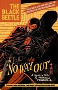 Black Beetle Volume 1: No Way Out : No Way Out